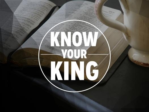 Know Your King